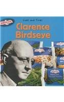 Clarence Birdseye (Lives and Times)