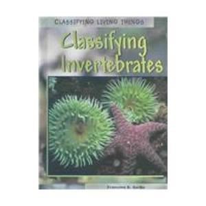 Classifying Invertebrates (Classifying Living Things)