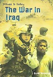 The War in Iraq (Witness to History)
