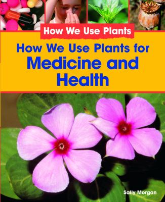 How we use plants for medicine rent 9781404244238 for What do we use trees for