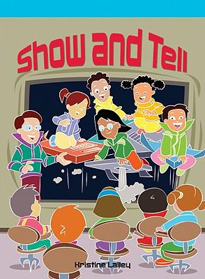 Show and Tell (Neighborhood Readers)