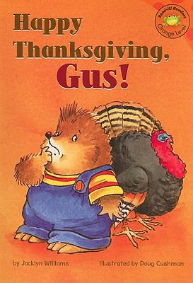 Happy Thanksgiving, Gus!