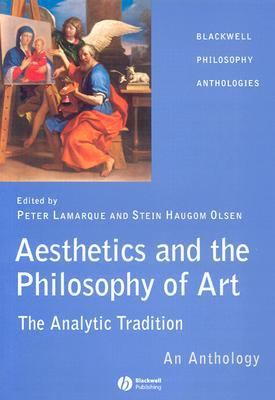 Aesthetics and Philosophy of Art The Analytic Tradition  An Anthology
