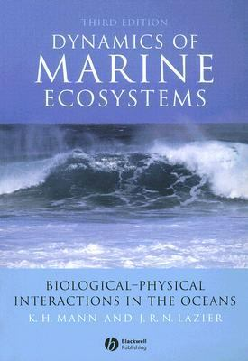 Dynamics Of Marine Ecosystems Biological-physical Interactions In The Oceans