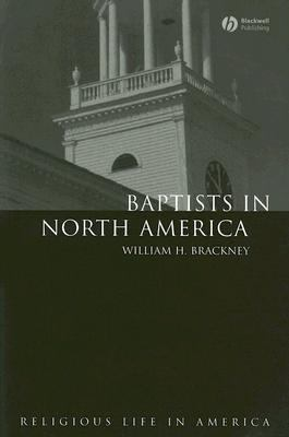 Baptists in North America An Historical Perspective