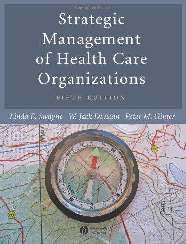 Strategic Management of Health Care Organizations (5th Edition)