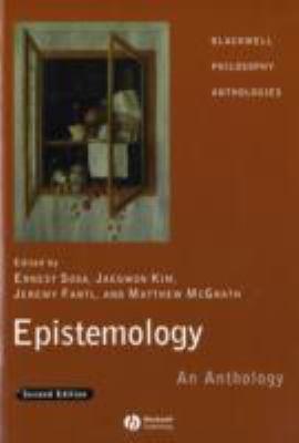 Epistemology: An Anthology