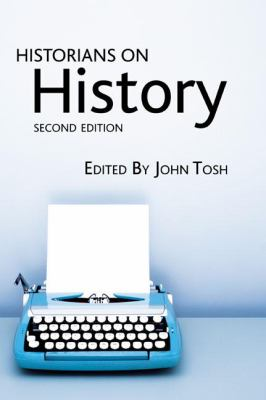 Historians on History, 2nd Edition