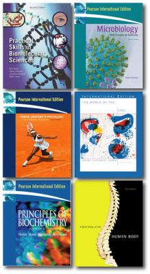 World of the Cell: WITH Principles of Biochemistry AND Microbiology with Diseases by Taxonomy AND Practical Skills in Biomolecular Sciences AND Human ... Physiology AND Brief Atlas of the Human Body