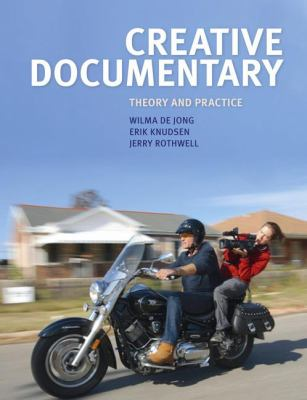 Creative Documentary : Theory and Practice