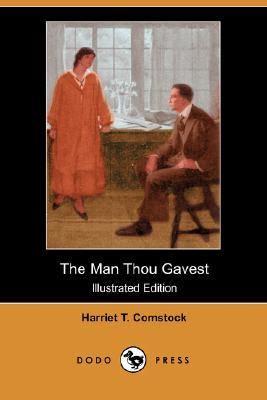Man Thou Gavest