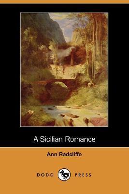 A Sicilian Romance (Dodo Press)