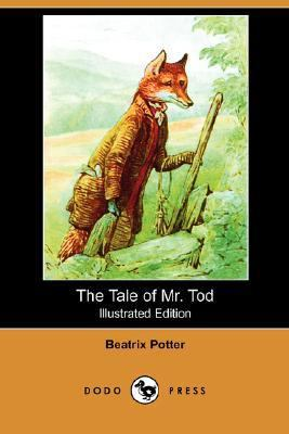 The Tale Of Mr. Tod (Illustrated Edition)