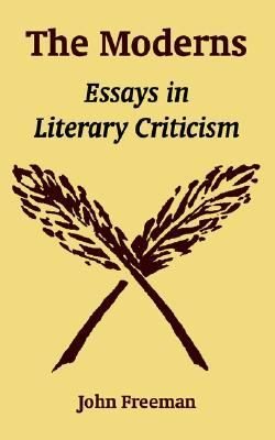 Moderns Essays In Literary Criticism