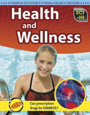 Health and Wellness (Sci-Hi: Life Science)