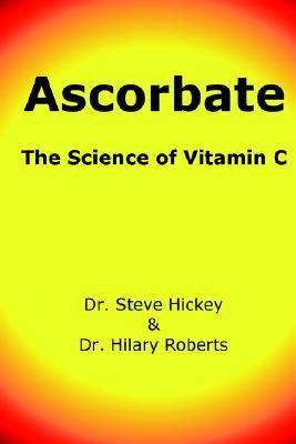 Ascorbate The Science of Vitamin C