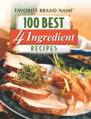 100 Best 4 Ingredient Recipes