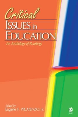 Critical Issues in Education An Anthology of Readings