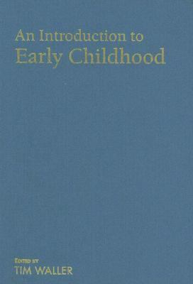 Introduction to Early Childhood A Multidisciplinary Approach