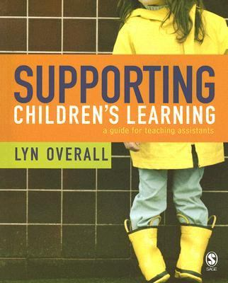 Supporting Children's Learning A Guide for Teaching Assistants