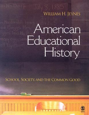 American Educational History School, Society, And the Common Good