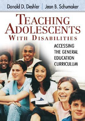 Teaching Adolescents With Disabilities Accessing the General Education Curriculum