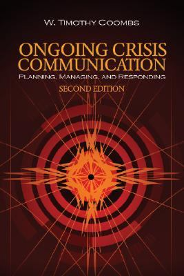 Ongoing Crisis Communication Planning, Managing, And Responding