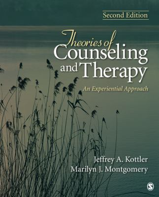 Theories in Counseling and Therapy : An Experiential Approach