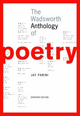Wadsworth Anthology Of Poetry Shorter Edition