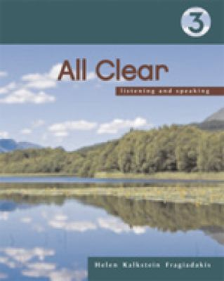 All Clear 3: Listening and Speaking, 2nd Edition
