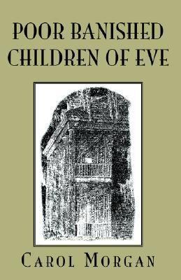 Poor Banished Children Of Eve