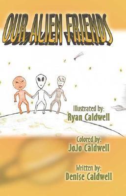 Our Alien Friends