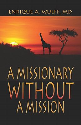 Missionary Without a Mission