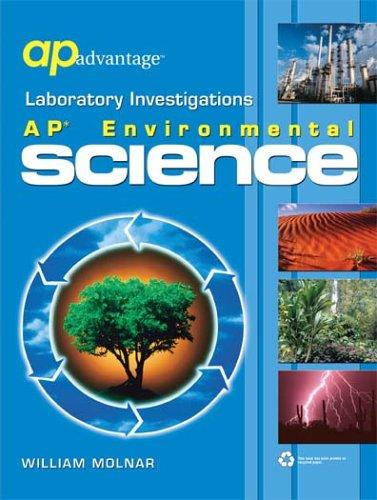 Laboratory Investigations: AP Environmental Science Lab Manual