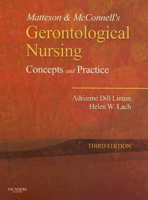 Matteson & Mcconnell's Gerontological Nursing Concepts and Practice