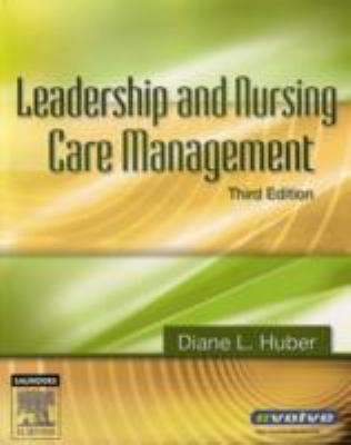 Leadership and Nursing Care Management, 3e