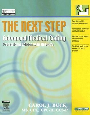 Next Step Advanced Medical Coding Professional Edition With Answers