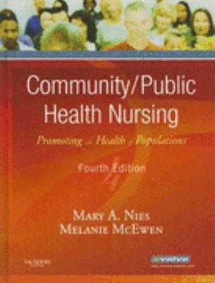 Community/Public Health Nursing Promoting the Health of Populations