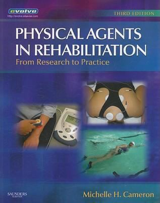 Physical Agents in Rehabilitation: From Research to Practice