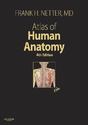 Atlas of Human Anatomy, 4th Edition