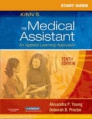 Study Guide for Kinn's the Medical Assistant An Applied Learning Approach