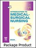 Introduction to Medical-Surgical Nursing - Text and Study Guide Package, 4e