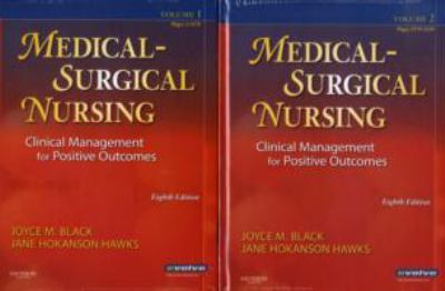 Medical Surgical Nursing Clinical Management for Positive Outcomes 8th edition, Two-Volume Set