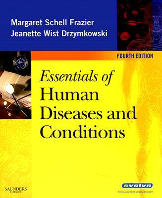 Essentials of Human Diseases and Conditions, 4e (Essentials of Human Diseases & Conditions)