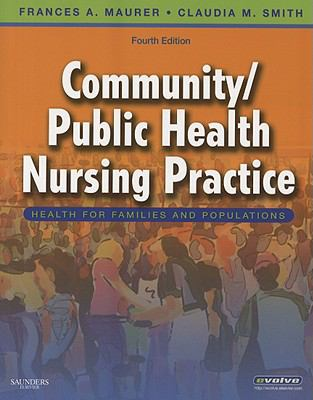 Community/Public Health Nursing Practice: Health for Families and Populations, 4e
