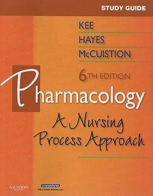 Study Guide for Pharmacology: A Nursing Approach