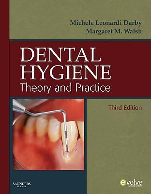 Dental Hygiene: Theory and Practice, 3e