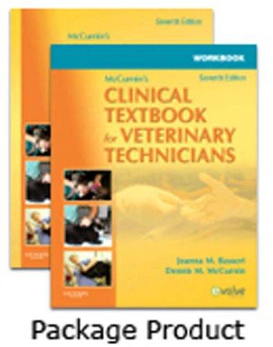 McCurnin's Clinical Textbook for Veterinary Technicians - Textbook and Workbook Package, 7e