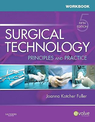 Workbook for Surgical Technology: Principles and Practice