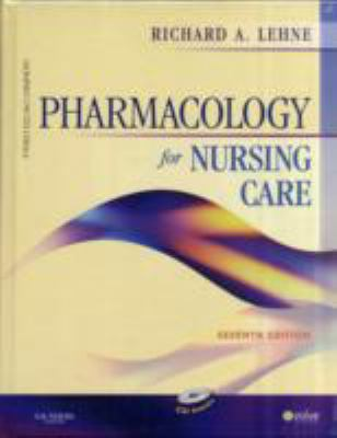 Pharmacology for Nursing Care, 7th Edition